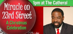 "Come Witness a ""Miracle on 23rd Street"" Featuring Les Brown"