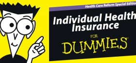 Free Book: Affordable Health Insurance For Dummies