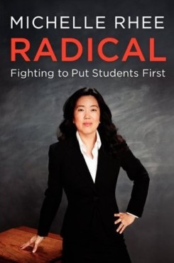 Michelle Rhee Radical