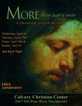 "Calvary Christian Center's ""More Than Just A Man"" begins April 16th"