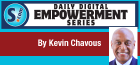 KEVIN CHAVOUS: The Fight for the Dream is Still Alive