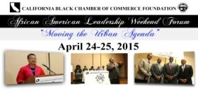 "CA Black Chamber Announces African American Leadership ""Economic Issues Forum"""