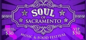 Soul of Sacramento Music & Food Festival Planned
