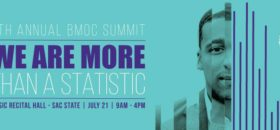 Boys and Men of Color Sacramento to Host 5th Summit At Sac State