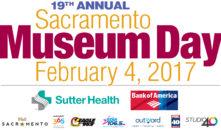 "Celebrate 19th Annual ""Sacramento Museum Day"" this Saturday"