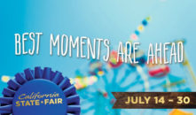 2017 California State Fair is Here